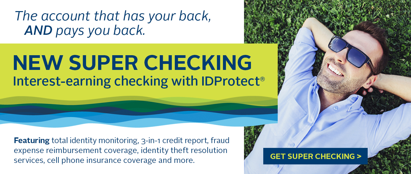Interest-earning checking with IDProtect