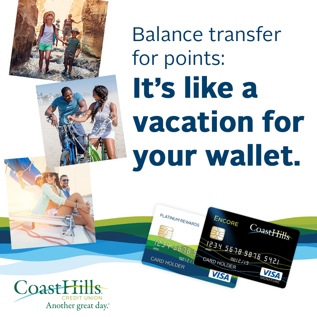 earn 1 point per 1 transferred to a coasthills visa card - Visa Credit Card Balance