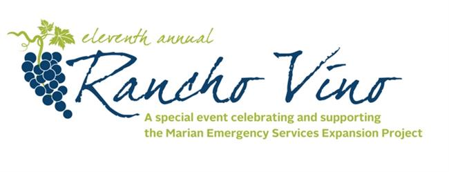 Eleventh Annual Rancho Vino celebrating and supporting the Marian Emergency Services Expansion Project